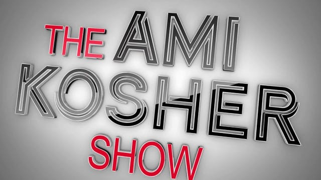 The Ami Kosher Show