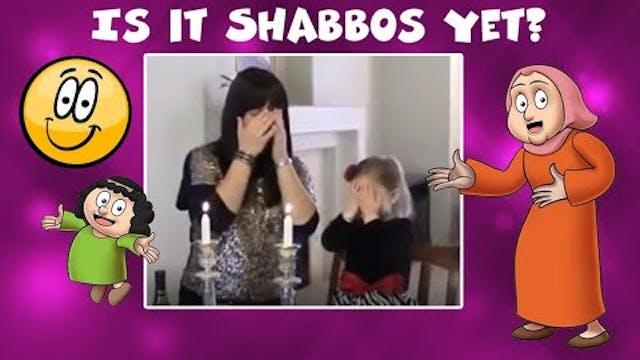 Shazak! Is It Shabbos Yet?