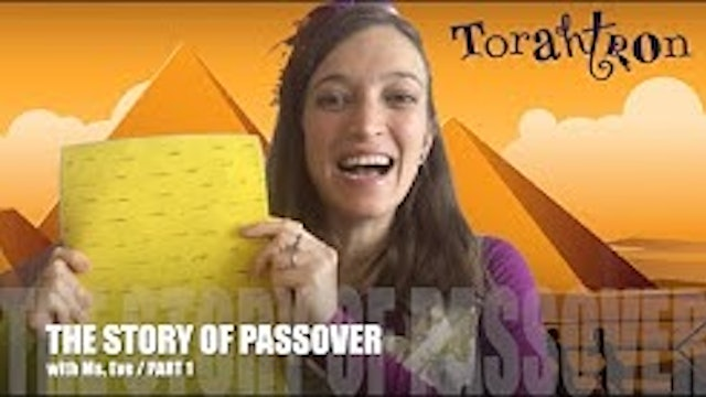 The Story of Pesach With Morah Eve