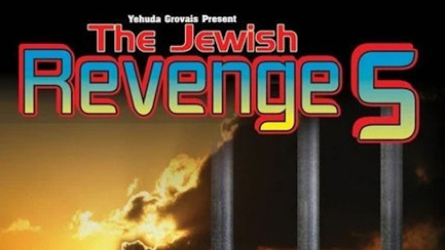 Jewish Revenge 5: Escaping From a Spiritual Prison