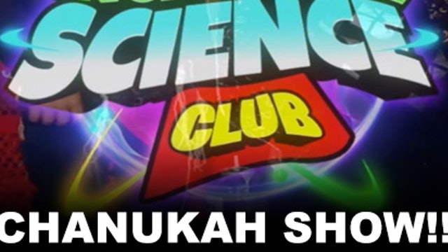 Incredible Science Chanukah Special