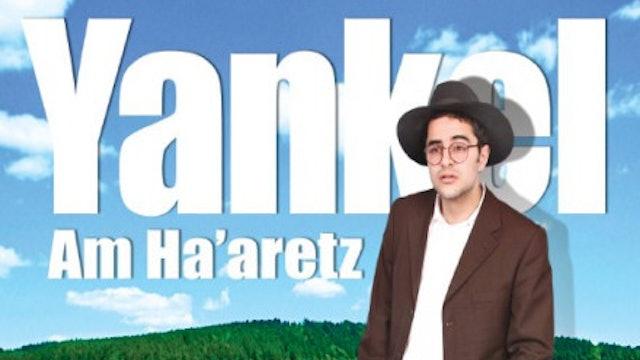 Yankel Am Ha'aretz Official Trailer