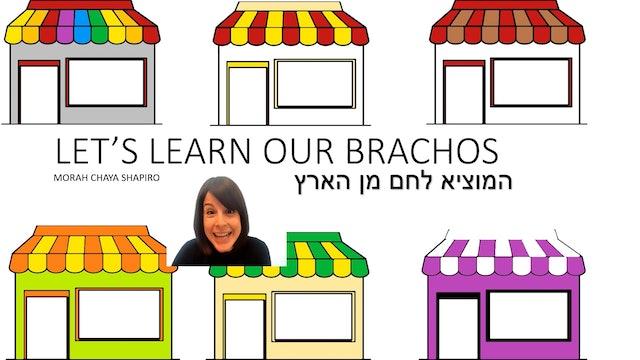 Let's Learn Our Brachos: Hamotzie