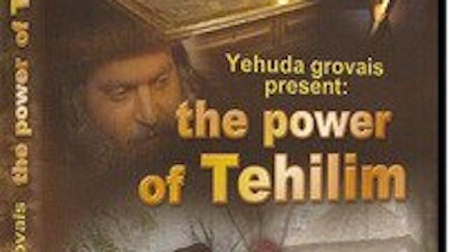 The Power of Tehilim