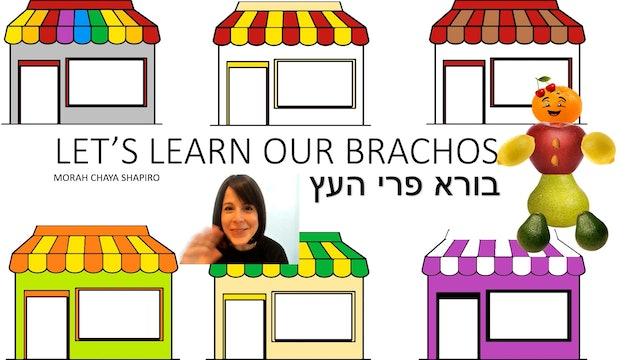 Let's Learn Our Brachos: Ha'etz