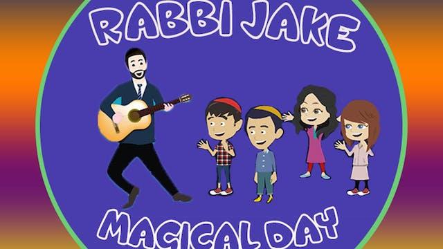 Rabbi Jake Magical Day
