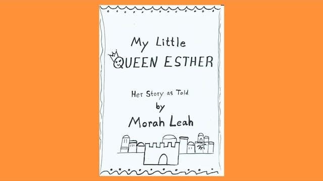 Morah Leah My Little Queen Esther Pur...