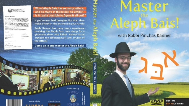 Master The Aleph Bais With Rabbi Pinny Kanner