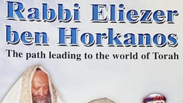 Rabbi Eliezer Ben Horkanos