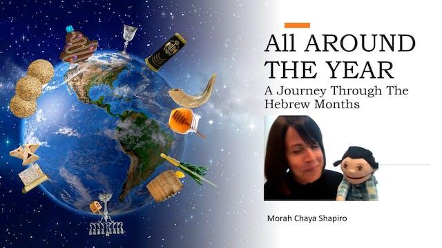 All Around The Year With Morah Chaya