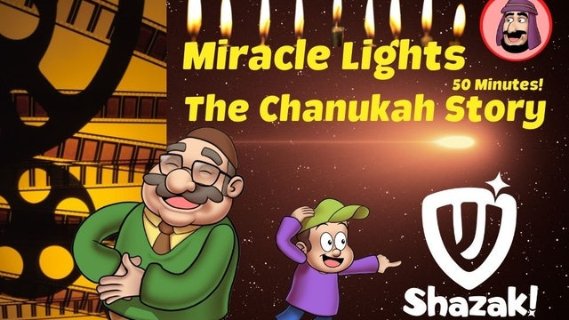Shazak! Miracle Lights: The Chanukah Story