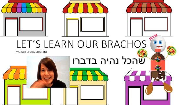 Let's Learn Our Brachos: Shehakol