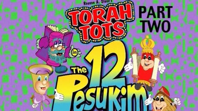 Torah Tots - The 12 Pesukim: Volume 2