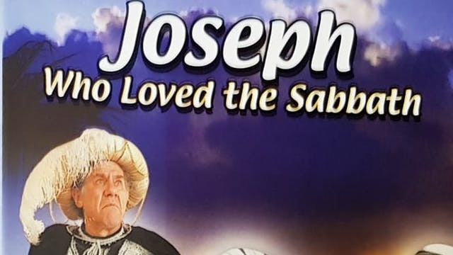 Joseph Who Loved The Sabbath