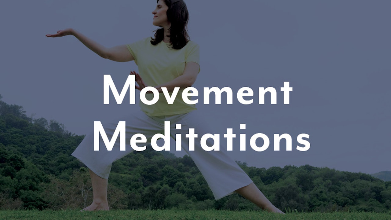 Movement Meditations
