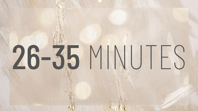 26-35 Minutes