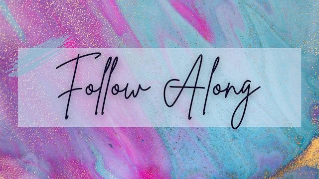 Follow Along [No Speaking]