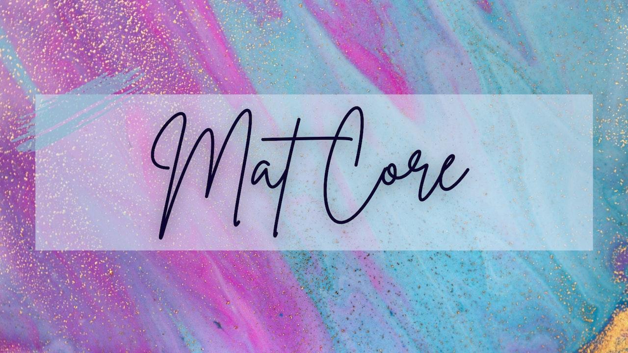 Mat Core