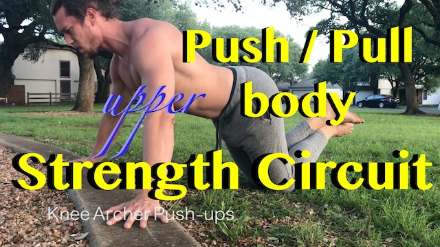 Push / Pull Upper Body Strength Circuit