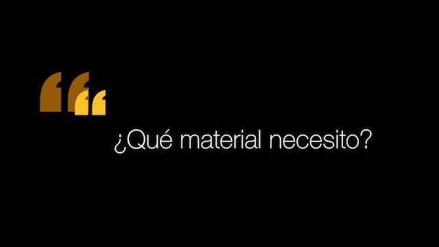 ¿Qué material necesito?