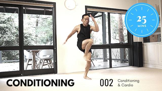 Conditioning ep.2 - MEDIUM - Get your Cardio On - 25 Minutes