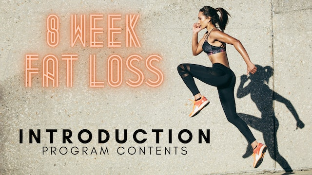 ep1 - Introduction to the 8 Week Fat Loss Program