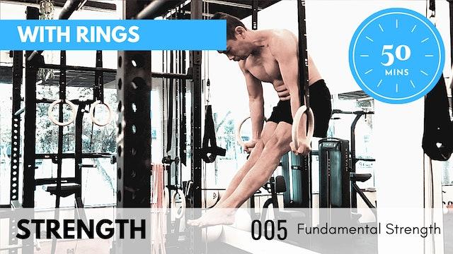 ep.5 Rings Intermediate Strength - Fundamental Series - 50 Minutes