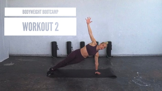 Bodyweight Bootcamp | Workout 2