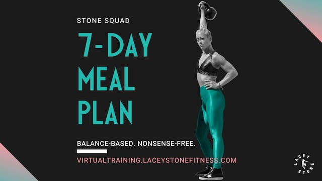 Stone Squad 7-Day Meal Plan