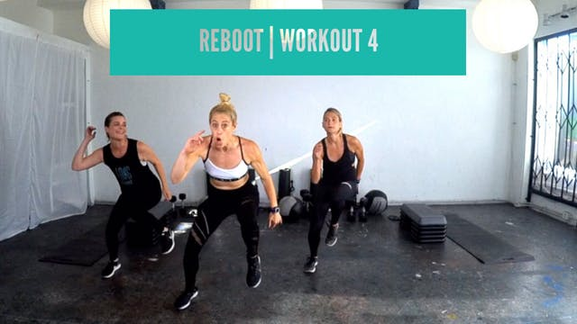 REBOOT | Workout 4