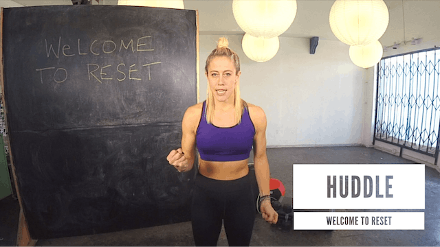 Huddle | Welcome to RESET
