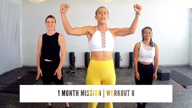1 Month Mission | WORKOUT 8