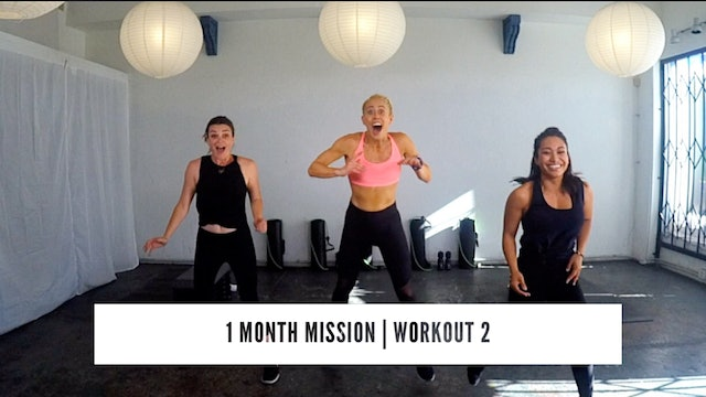 1 Month Mission | WORKOUT 2