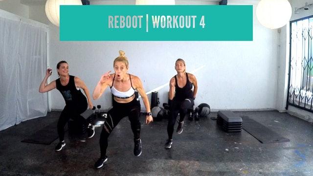 REBOOT | Workout 4