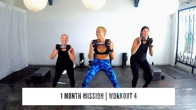 1 Month Mission | WORKOUT 4
