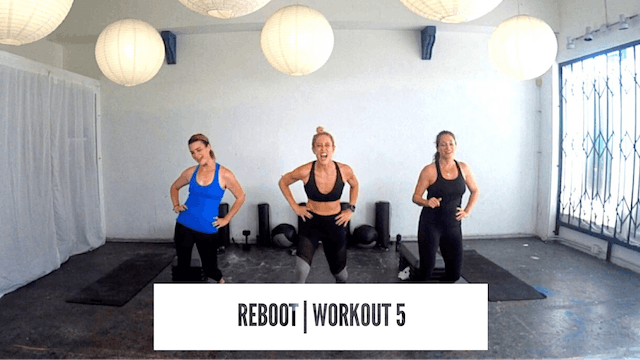 REBOOT | Workout 5