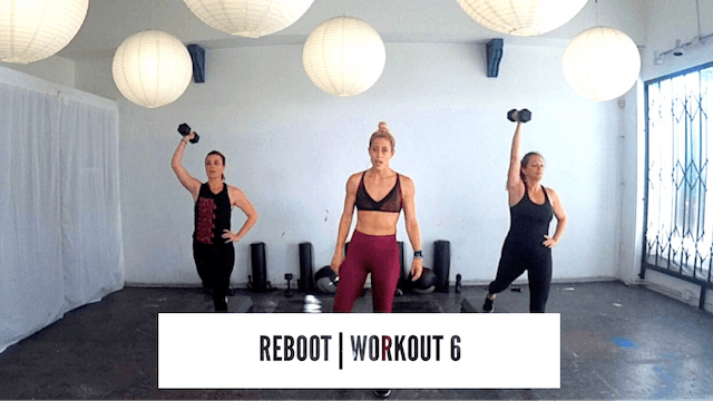 REBOOT | Workout 6
