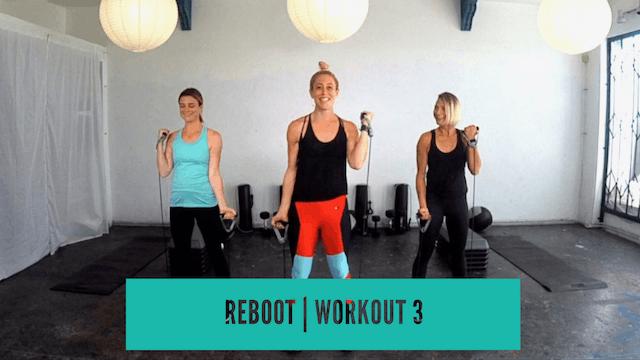 REBOOT | Workout 3