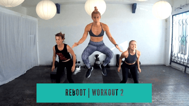 REBOOT | Workout 2