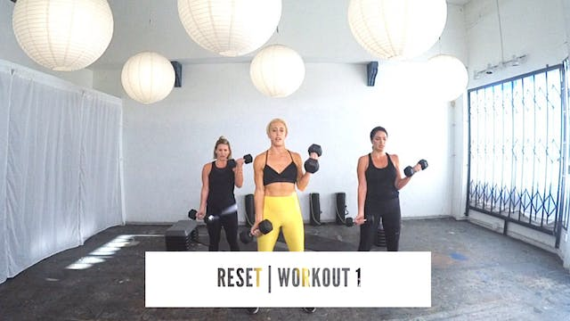 RESET | Workout 1