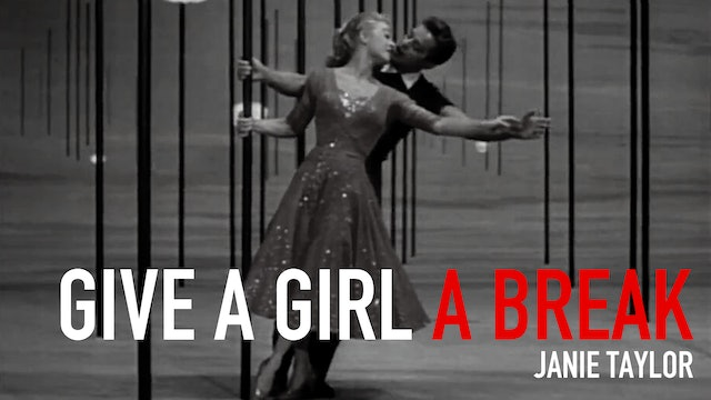"Movement in Film: ""Give a Girl a Break"" 