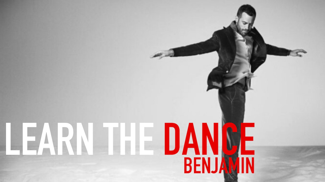 Benjamin Millepied | Learn the Dance