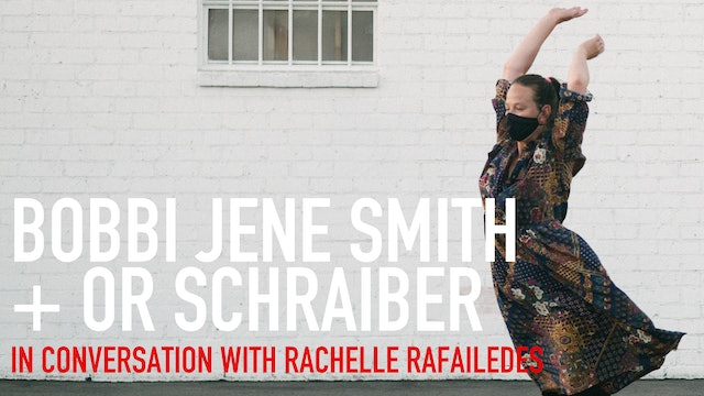 In Conversation: Bobbi Jene Smith & Or Schraiber