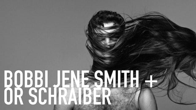 Bobbi Jene Smith & Or Schraiber | Guest Classes