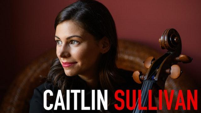 Special Musical Performance: Caitlin Sullivan
