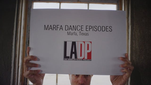 Marfa Dance Episodes: Episode 3