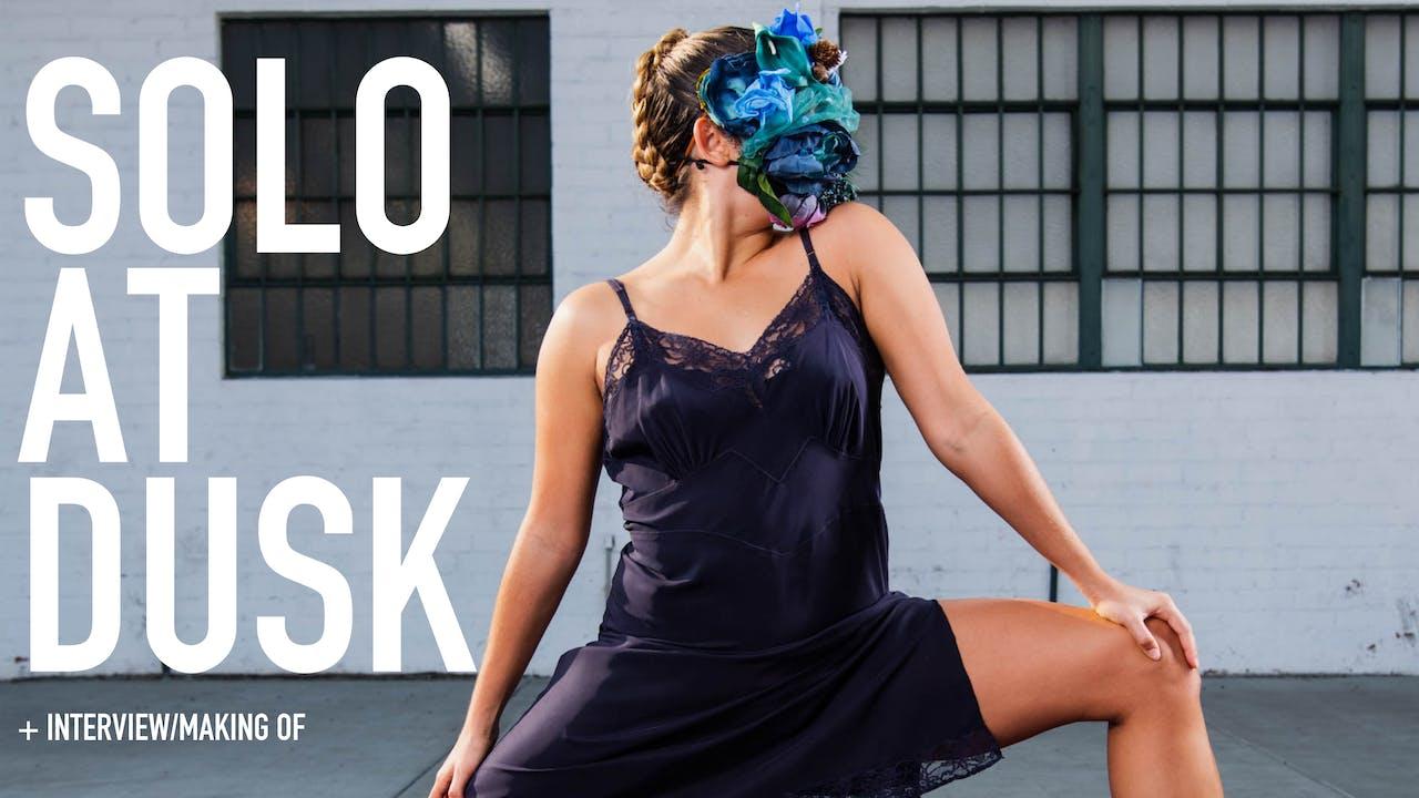 Solo at Dusk | Including Bonus Content