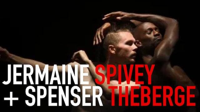 In Conversation: Spenser Theberge & Jermaine Spivey