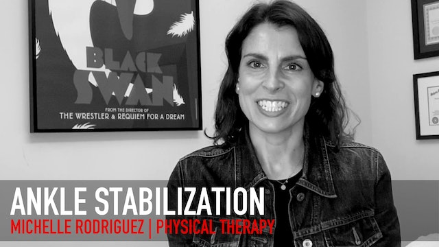 Physical Therapy: Michelle Rodriguez   Ankle Stabilization