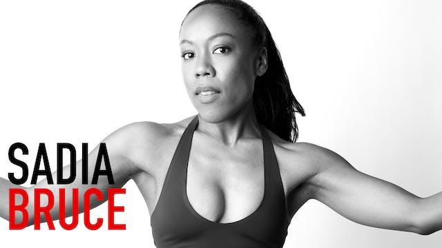 Sadia Bruce | Part 1